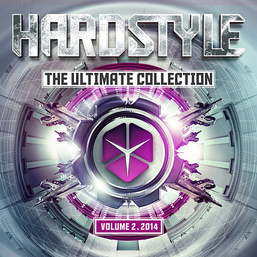 Hardstyle The Ultimate Collection Volume 2 2014 by Various Artists