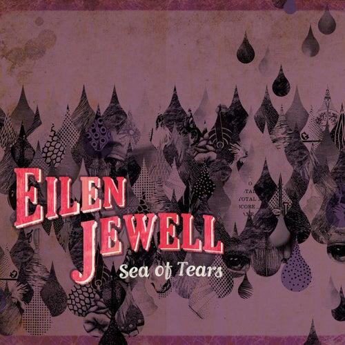 Sea Of Tears de Eilen Jewell