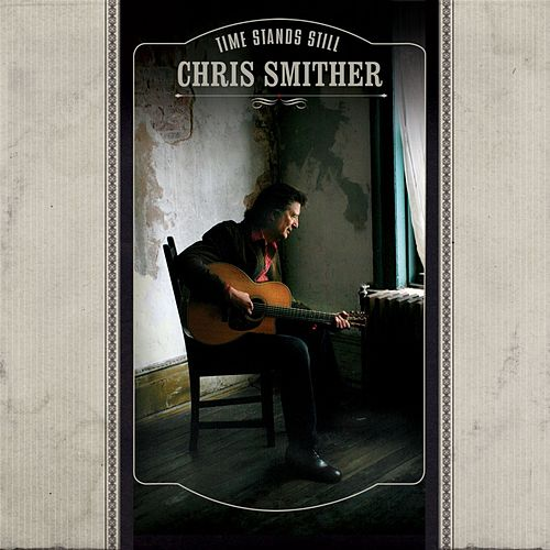 Time Stands Still de Chris Smither