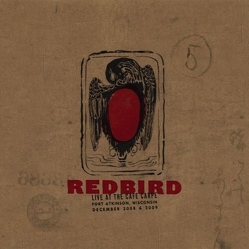 Live At The Cafe Carpe by Redbird