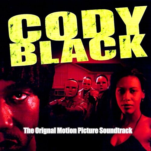 Cody Black :The Original Motion Picture Soundtrack de Various Artists
