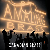 Amazing Brass by Canadian Brass