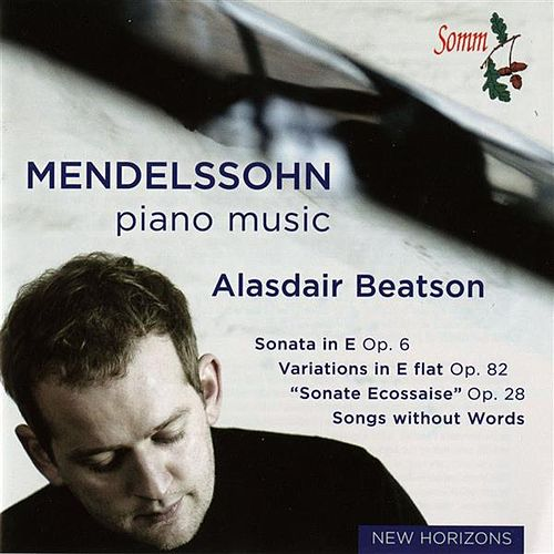 Mendelssohn: Piano Music de Alasdair Beatson