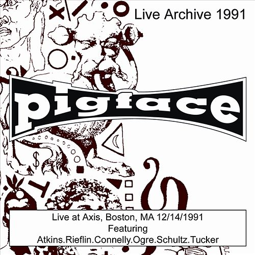 Live At Axis, Boston, MA 12/14/91 by Pigface