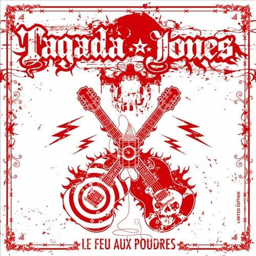 Le Feu aux poudres by Tagada Jones