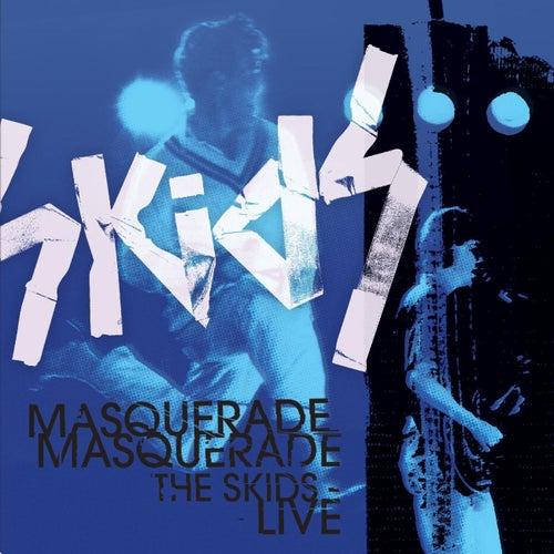 Masquerade Masquerade - The Skids Live de The Skids