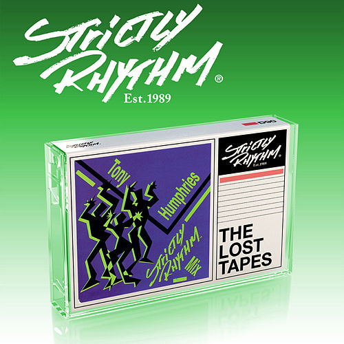Strictly Rhythm - The Lost Tapes: Tony Humphries Strictly Rhythm Mix von Various Artists