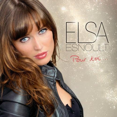 Pour toi by Elsa Esnoult