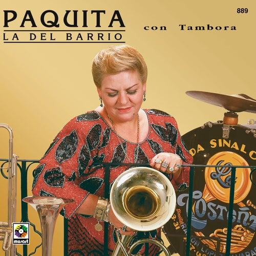 Paquita La Del Barrio Con Tambora de Paquita La Del Barrio