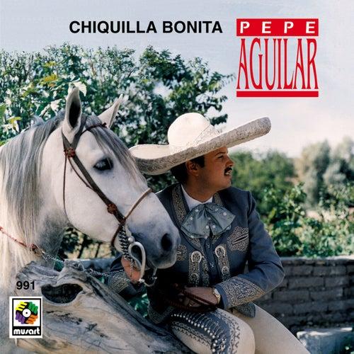 Chiquilla Bonita de Pepe Aguilar