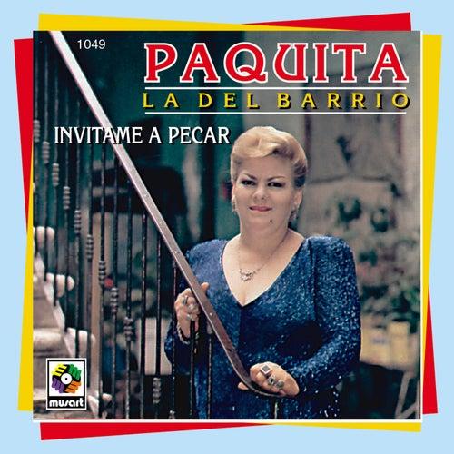 Invitame A Pecar de Paquita La Del Barrio