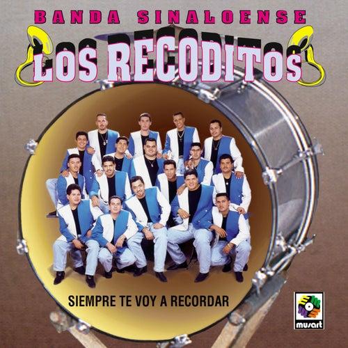 Siempre Te Voy a Recordar de Banda Los Recoditos