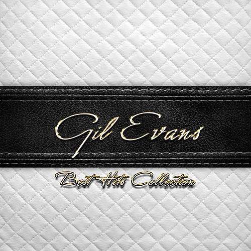Best Hits Collection of Gil Evans von Gil Evans
