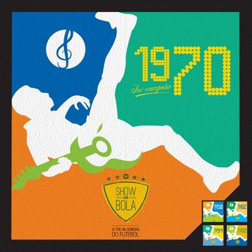 Show de Bola 1970 de Various Artists