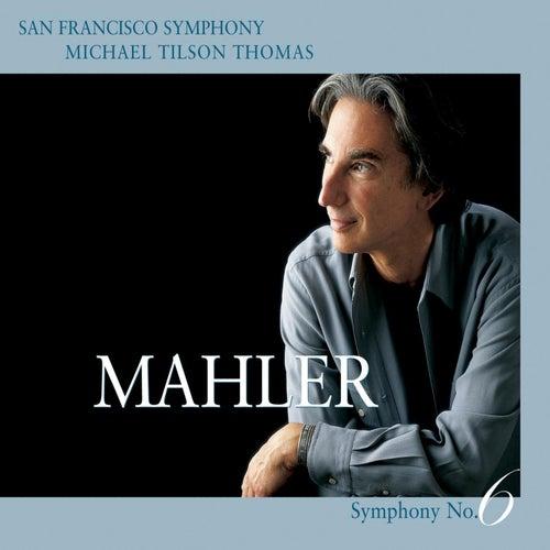 Mahler: Symphony No. 6 in A minor de San Francisco Symphony