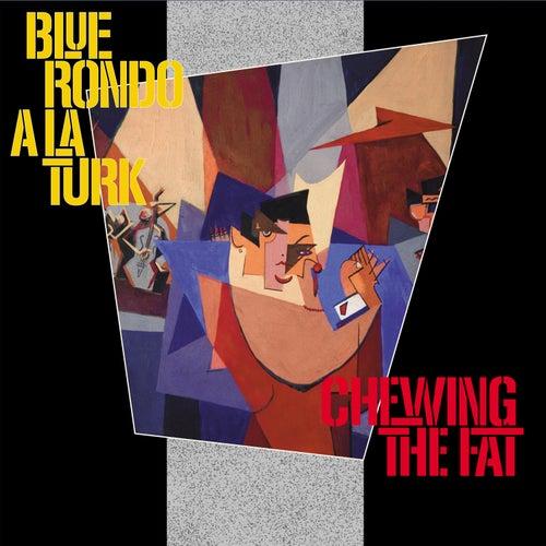 Chewing the Fat von Blue Rondo A La Turk