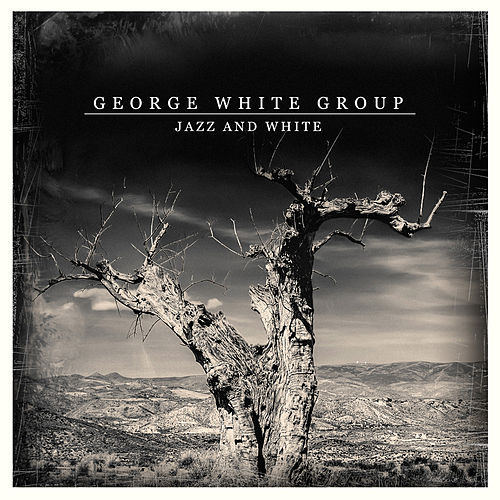 Jazz and White de George White Group