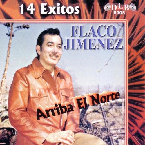 Arriba el Norte: 14 Exitos de Flaco Jimenez