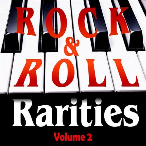 Rock & Roll Rarities Volume 2 de Various Artists
