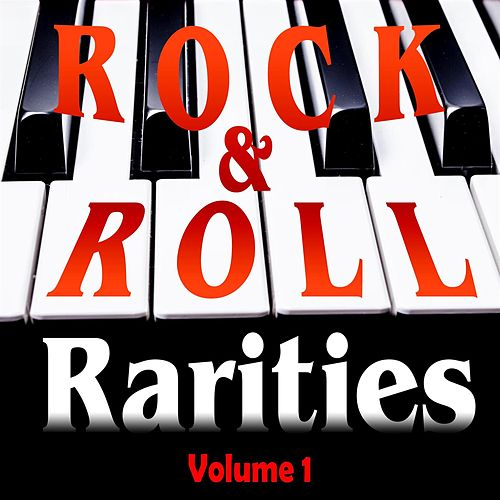 Rock & Roll Rarities Volume 1 de Various Artists
