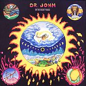 In The Right Place by Dr. John