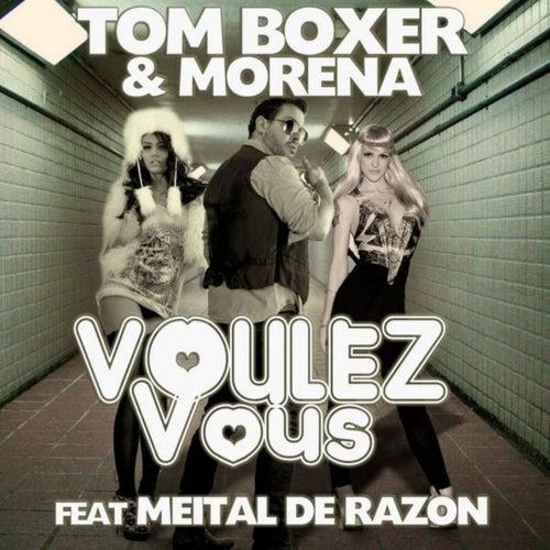 Voulez-Vous von Tom Boxer & Morena