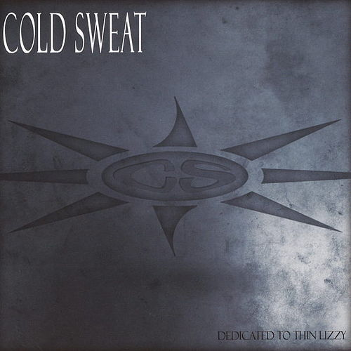 Dedicated to Thin Lizzy de Cold Sweat