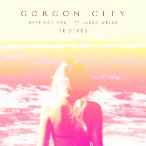 Here For You Remixes de Gorgon City