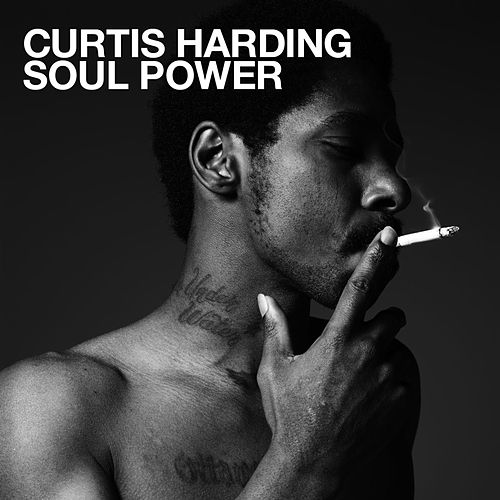 Soul Power by Curtis Harding