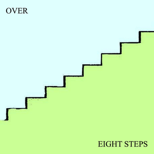 Eight Steps by Over