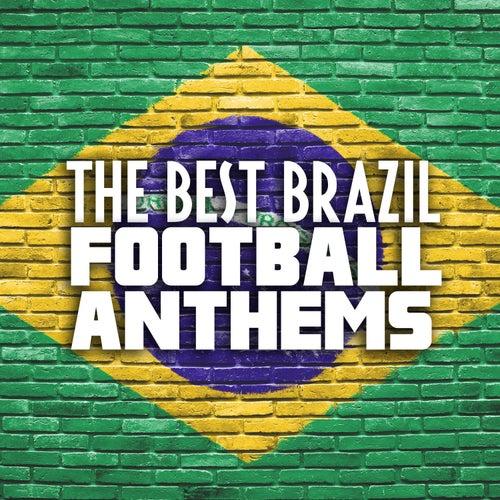 The Best Brazil Football Anthems de Various Artists