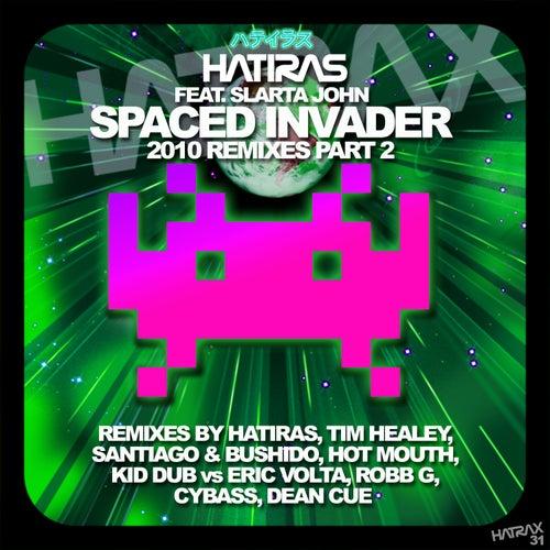 Spaced Invader Remixes, Pt. 2 de Hatiras