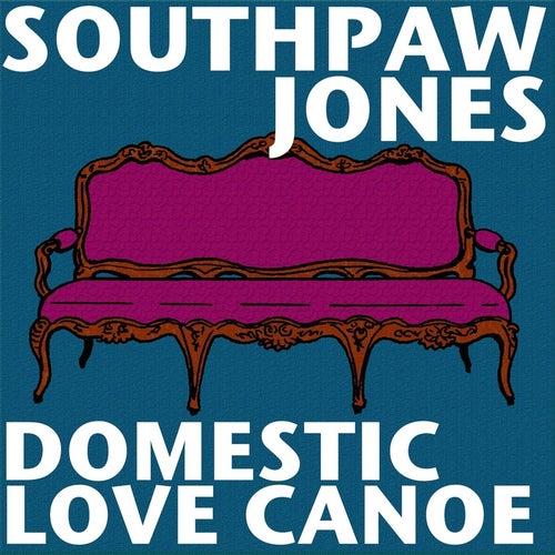 Domestic Love Canoe by Southpaw Jones