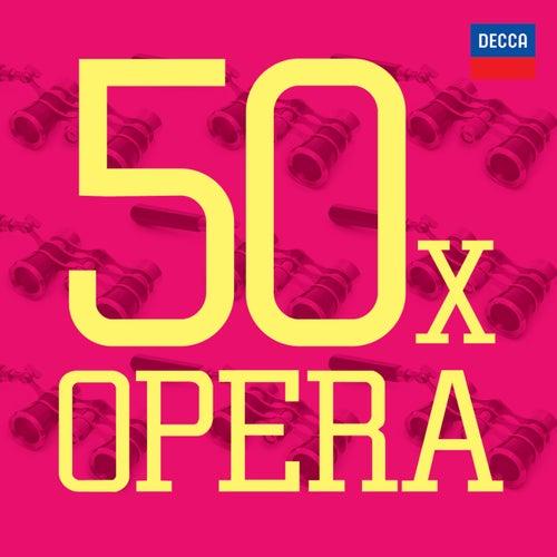 50 x Opera von Various Artists