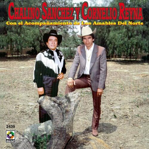 Chalino Sanchez Y Cornelio Reyna de Chalino Sanchez
