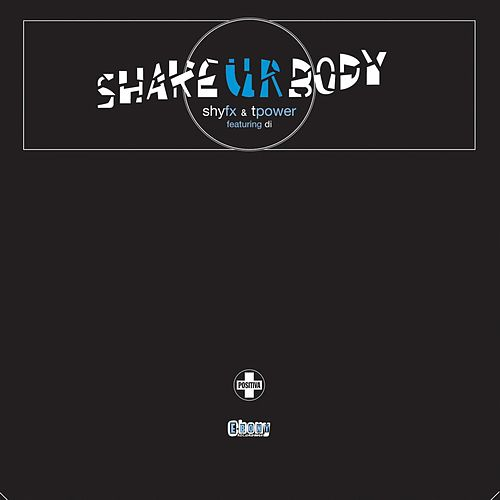Shake Ur Body by Shy FX