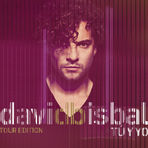 Tú Y Yo (Tour Edition) de David Bisbal