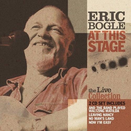 At This Stage de Eric Bogle