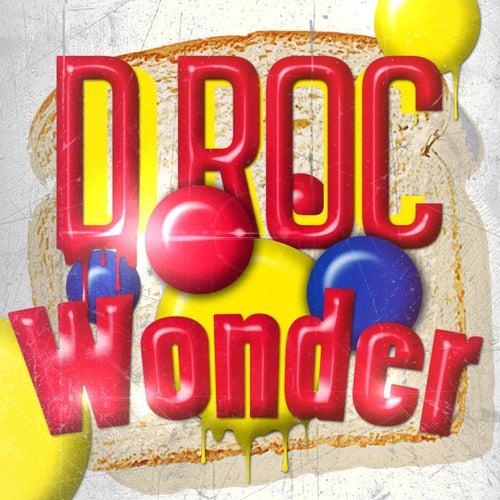 Wonder by D-Roc