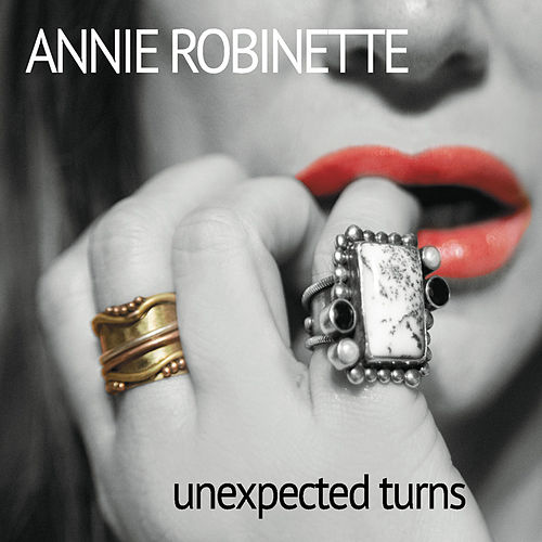 Unexpected Turns von Annie Robinette