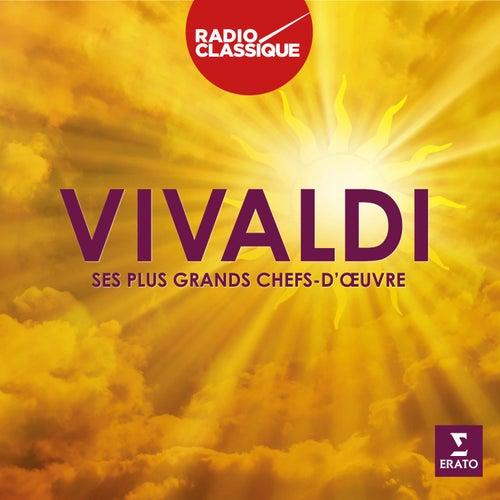 Vivaldi - Ses plus grands chefs-d'oeuvre-Radio Classique by Various Artists