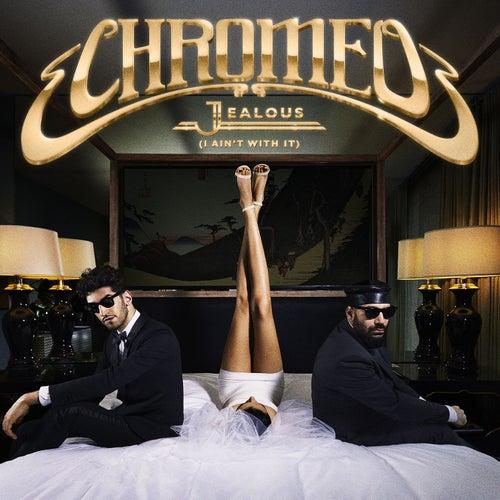 Jealous (Disciples Remix) von Chromeo