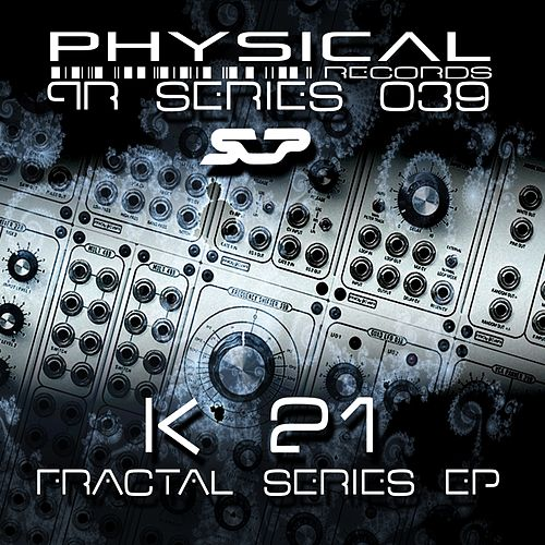 Fractal Series - Single von K21