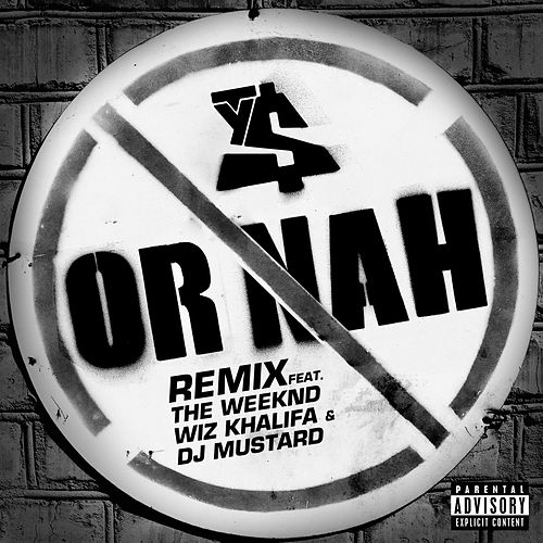 Or Nah (Remix Version) de Ty Dolla $ign