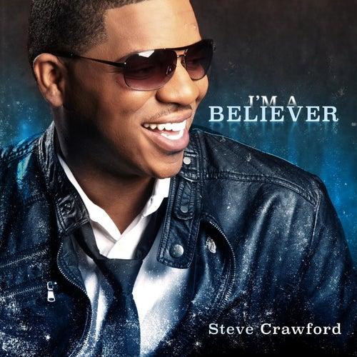 I'm a Believer de Steve Crawford