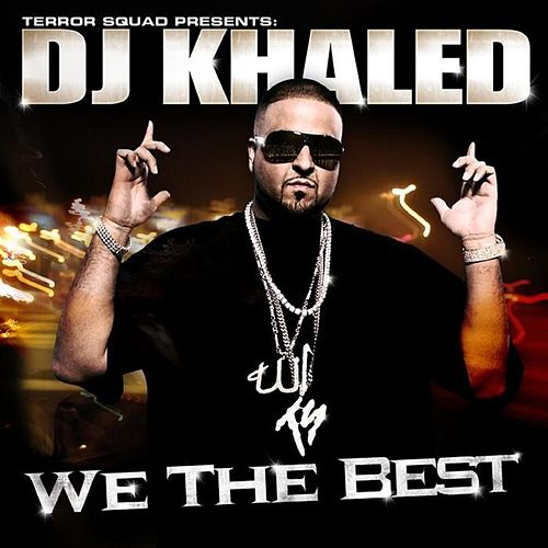 We The Best von DJ Khaled