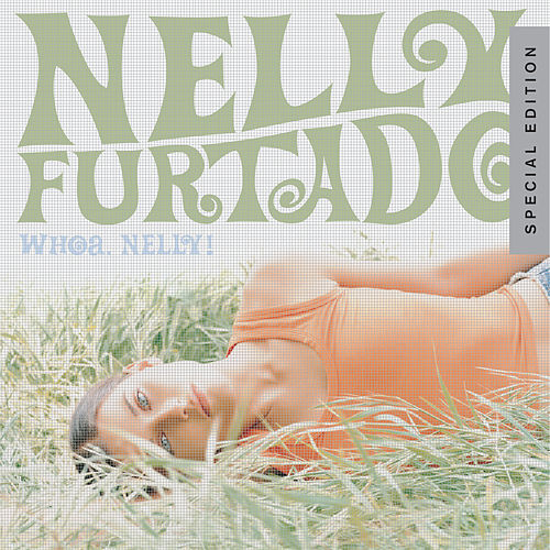 Whoa, Nelly! de Nelly Furtado