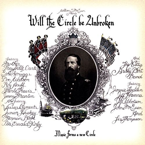 Will The Circle Be Unbroken de Nitty Gritty Dirt Band