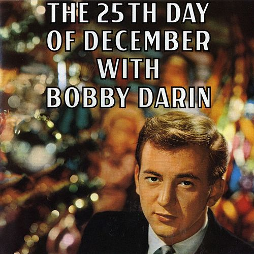 25th Day Of December by Bobby Darin