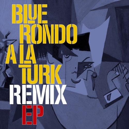 Blue Rondo a La Turk Remix EP von Blue Rondo A La Turk